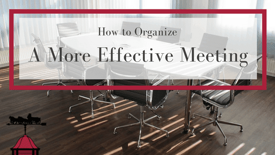 How to Organize a More Effective Meeting