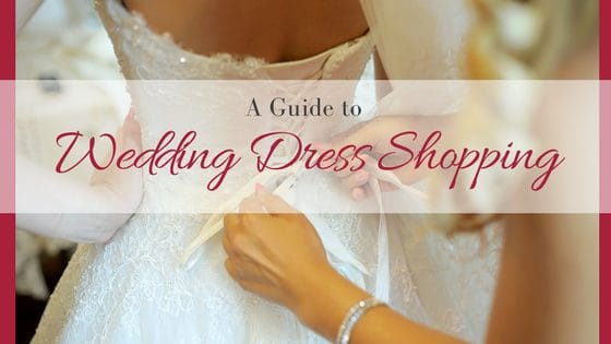 A Guide to Wedding Dress Shopping