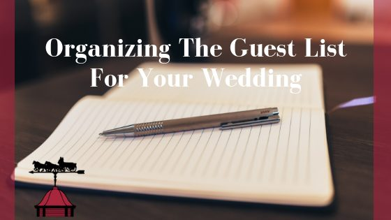 Organizing The Guest List for Your Wedding