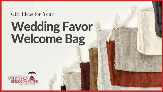 Gift Ideas for Your Wedding Favor Welcome Bag