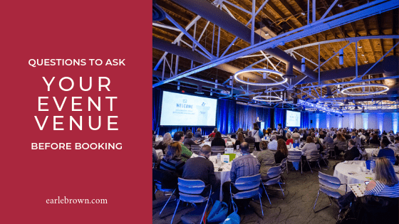 Questions To Ask Your Event Venue Before Booking Your Next Meeting