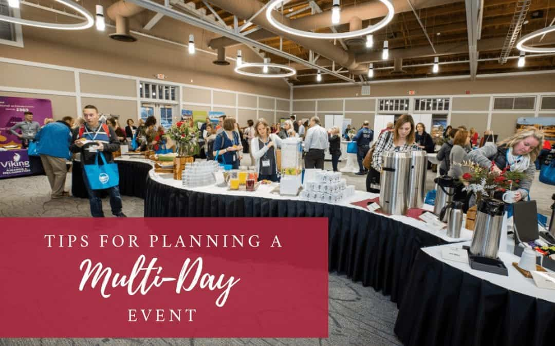 Tips For Planning A Multi-Day Event