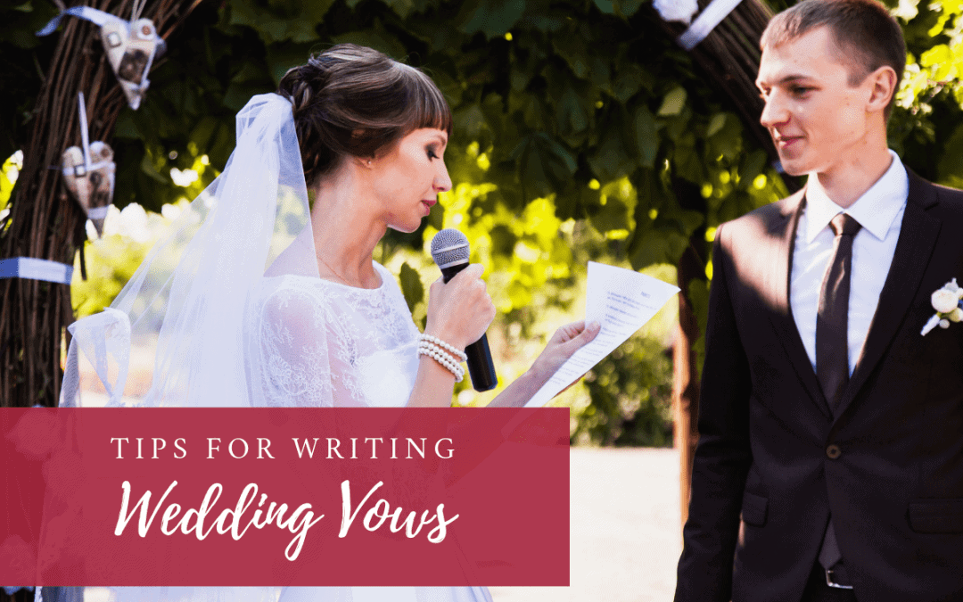 Tips for Writing Wedding Vows
