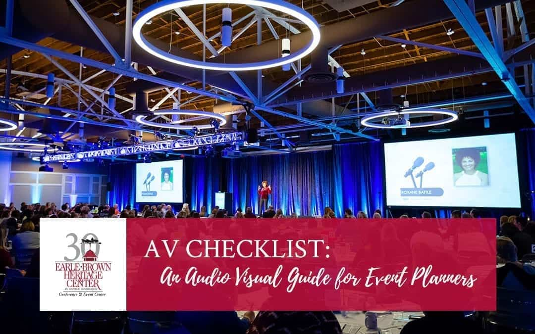 AV Checklist: An Audio Visual Guide for Event Planners | Earle Brown