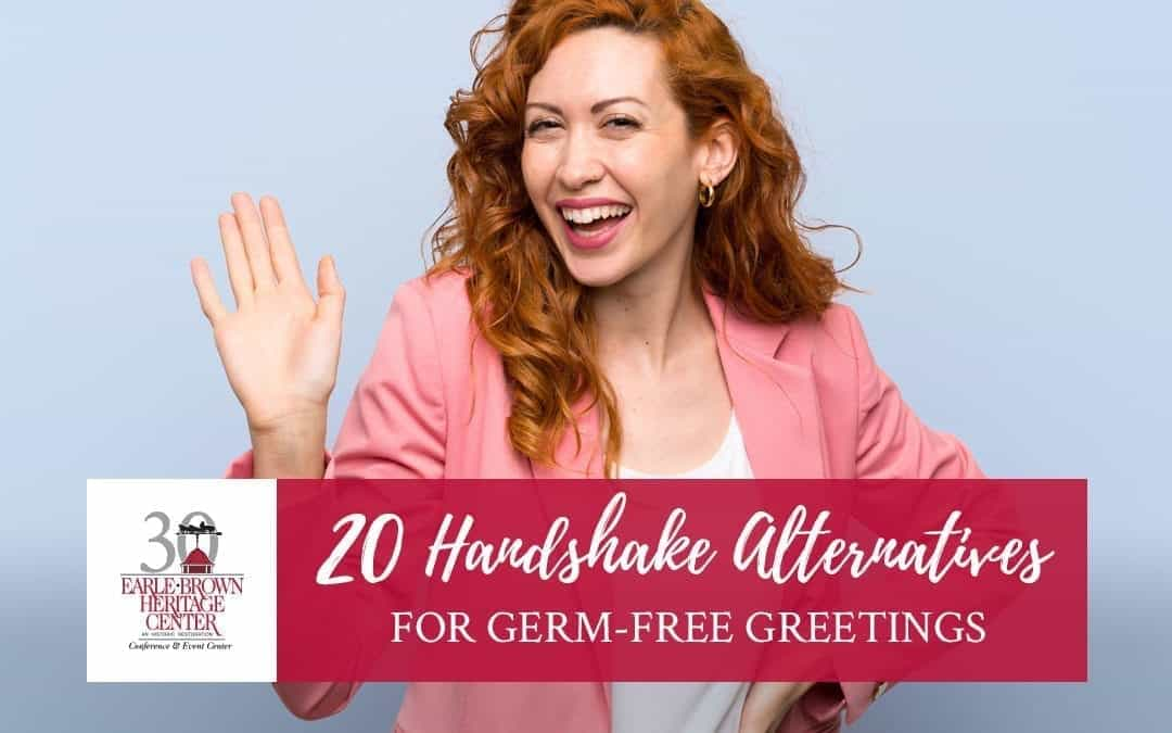 20 Handshake Alternatives for Germ-Free Greetings