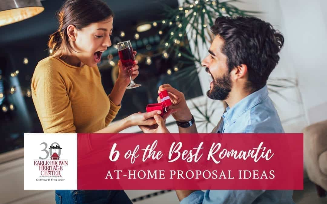 6 of the Best Romantic At-Home Proposal Ideas