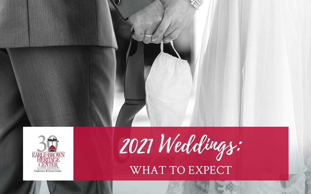 2021 Weddings: What to Expect