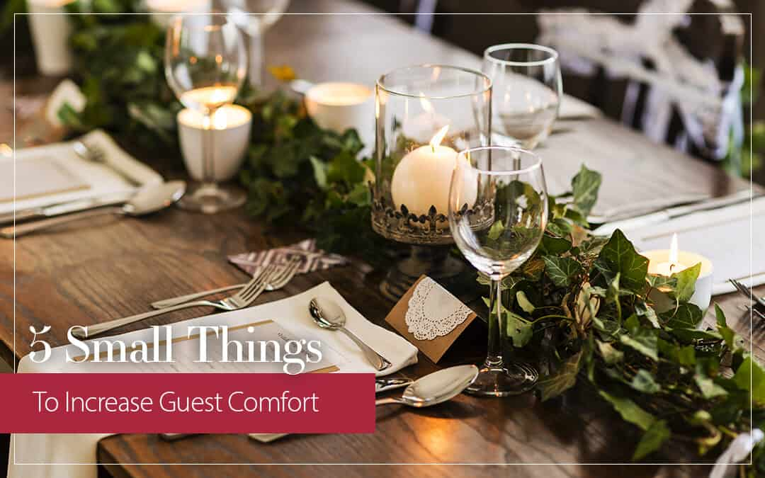 5 Small Things You Can Do to Increase Guest Comfort on Your Wedding Day