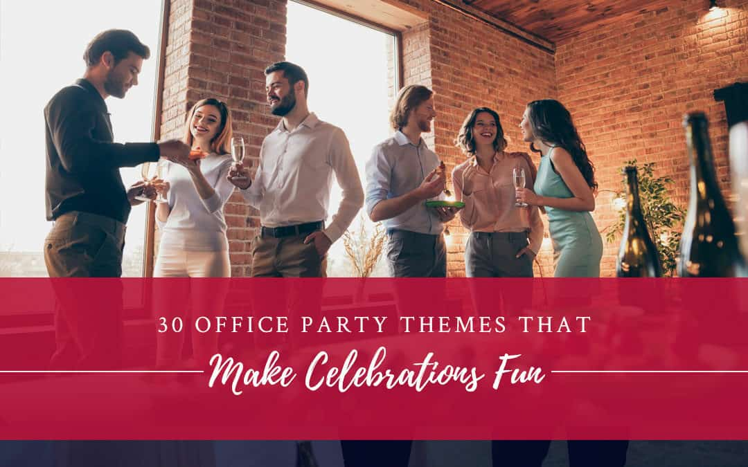 30 Office Party Themes That Make Staff Celebrations Fun
